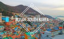 Du lịch Hàn Quốc (Phần 3): Thành phố cảng Busan